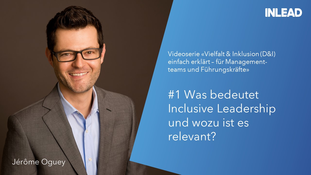 #1 Was bedeutet Inclusive Leadership