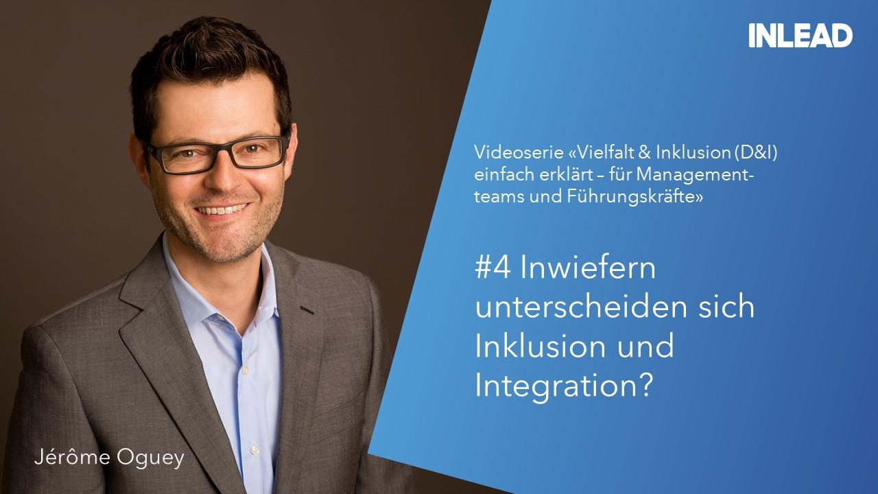 #4 Inwiefern unterscheiden sich Inklusion und Integration?